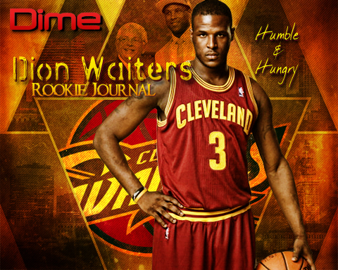 Humble & Hungry: Dime's 2013 Rookie Journal With Dion Waite…