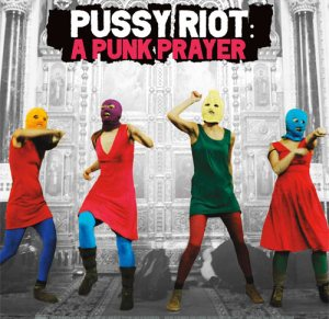 HBO Documentary Series Kicks off with Pussy Riot: A Punk Prayer