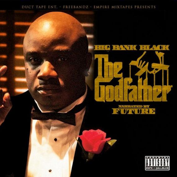 "Big Bank Black Ft  Kevin Gates ""Animal"" x 'The Godfather' Mixtape"