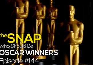 The Snap Oscars Edition: Who Will (and Should) Win
