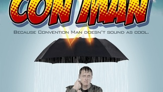 Just In Time For Comic-Con, The First Trailer For 'Con Man' Arrives