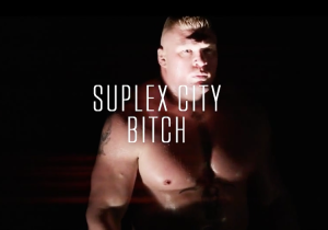 Here's The Official 'Suplex City, B*tch' Music Video, Because It Had To Happen