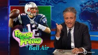 Watch Jon Stewart Rip The Patriots And Call Tom Brady 'The Fresh Prince Of Ball Air'