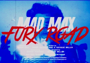 'Mad Max:Fury Road' 80's style trailer asks you to WITNESS synthesized, voiceover glory