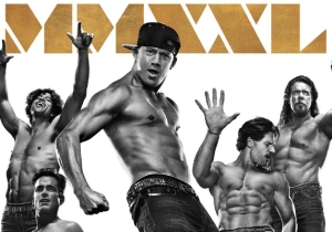 A Brief, Chiseled Breakdown Of The Newest Ab-tastic Poster For 'Magic Mike XXL'