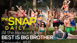 The Snap Daily: Why 'Big Brother' is the greatest reality show