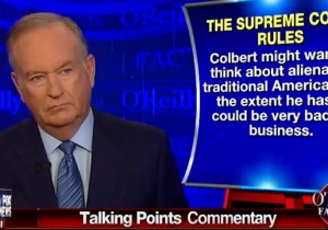 Bill O'Reilly Says Stephen Colbert Is 'Alienating Traditional Americans' With His SCOTUS Hijinks