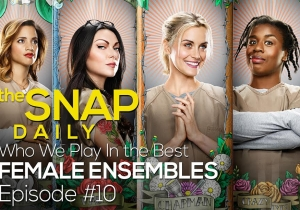 The Snap Daily: The best member of every all-female ensemble