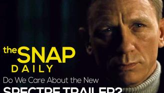 The Snap Daily: Why we miss old James Bond