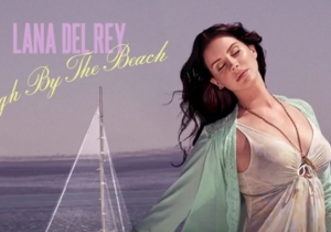 Listen To Lana Del Rey's New Single 'High By The Beach'