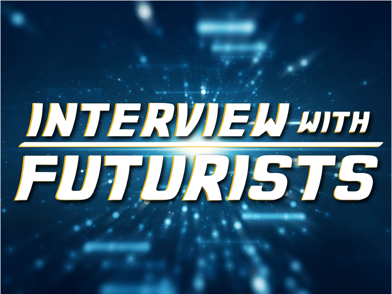 Future Travel Interview With Futurists
