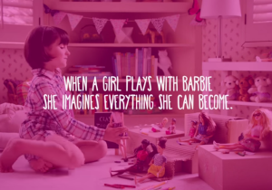 In Case You Didn't Know, Barbie Says Girls Can Do Anything In A New Ad