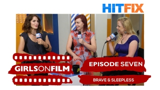 Girls On Film Podcast No. 7. – Brave and Sleepless