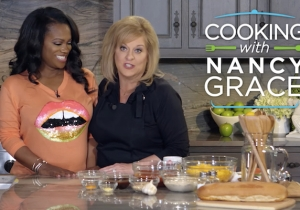 Here's What We Know About Nancy Grace's Unlikely New Cooking Series