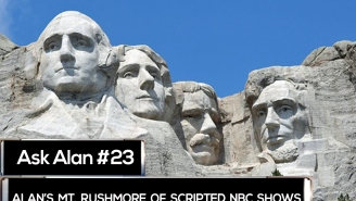 Ask Alan: NBC's Mt. Rushmore, Netflix slogs, and the genius of 'The Leftovers'