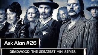 Ask Alan: Will the 'Deadwood' movie ever really happen?