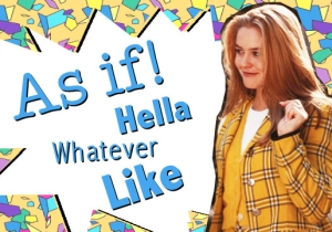'90s Phrases That Deserve A Place In Your Daily Vocab