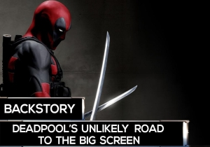 'Deadpool' took longer to make it to theaters than you may realize