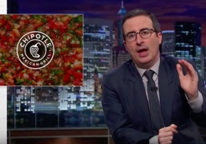 John Oliver Takes Us All To Task Over How Forgiving We Are Towards Chipotle