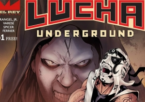 Lucha Underground Comic Book Issue 3: Vampire Attacks And Arm Snaps