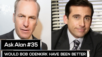 Ask Alan: What if Steve Carell and Bob Odenkirk had swapped iconic roles?