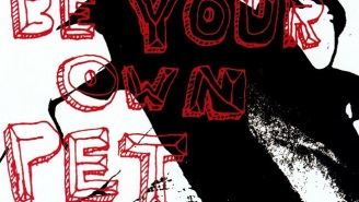 Be Your Own Pet's Self-Titled Debut Proves That Buzz Bands Deserve A Place In The Canon