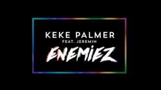 Keke Palmer ft. Jeremih – Enemiez
