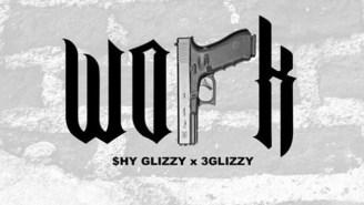 Shy Glizzy ft. 3 Glizzy – Work