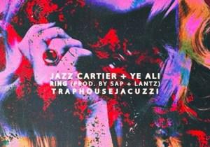 YE Ali ft. Jazz Cartier – Ring