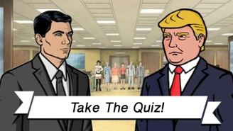 Who Said It? Sterling Archer Or Donald Trump