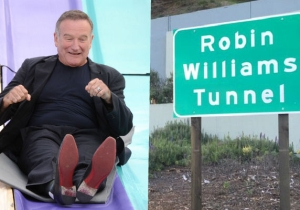 The California Tunnel Renamed After Robin Williams Finally Gets Its Own Sign