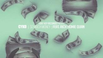 Cyko ft. Rich Homie Quan – So Much Money