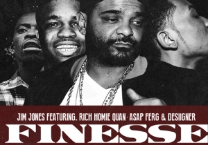 Jim Jones ft. Rich Homie Quan, A$AP Ferg & Desiigner – Finesse