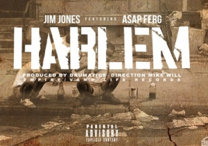 Jim Jones ft. ASAP Ferg – Harlem