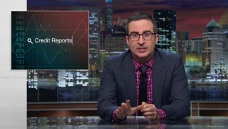 John Oliver Discredits Credit Reports On Behalf Of Anyone Who's Ever Fought One