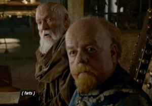 The Latest 'Game Of Thrones' Theory Involves A Fart, And Video Evidence Seems To Support It