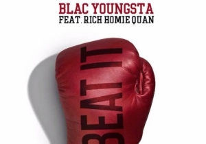 Blac Youngsta And Rich Homie Quan 'Beat It' On Their Bouncy New Track