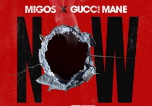 Gucci Mane Links With Migos For The Sonny Digital-Produced Track 'Now'