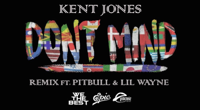 kent jones don't mind remix