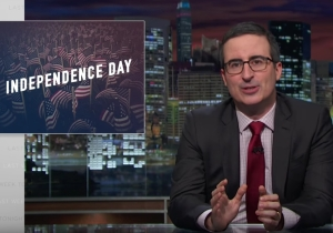 John Oliver Reminds America Of All The Things It Missed Since Gaining Its Independence