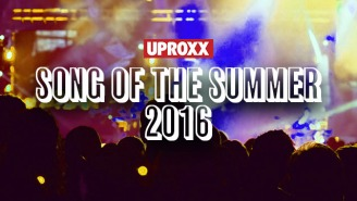 We're Down To The Elite Eight Of UPROXX's Song Of The Summer 2016