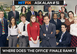 Ask Alan: Where does 'The Office' series finale rank?