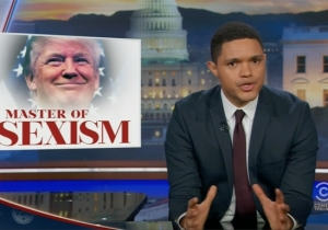 'The Daily Show' Crowns Trump The 'Master Of Sexism' Thanks To His Poor History With Women