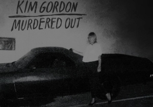 Kim Gordon Debuts Her First Solo Song Ever In 'Murdered Out'