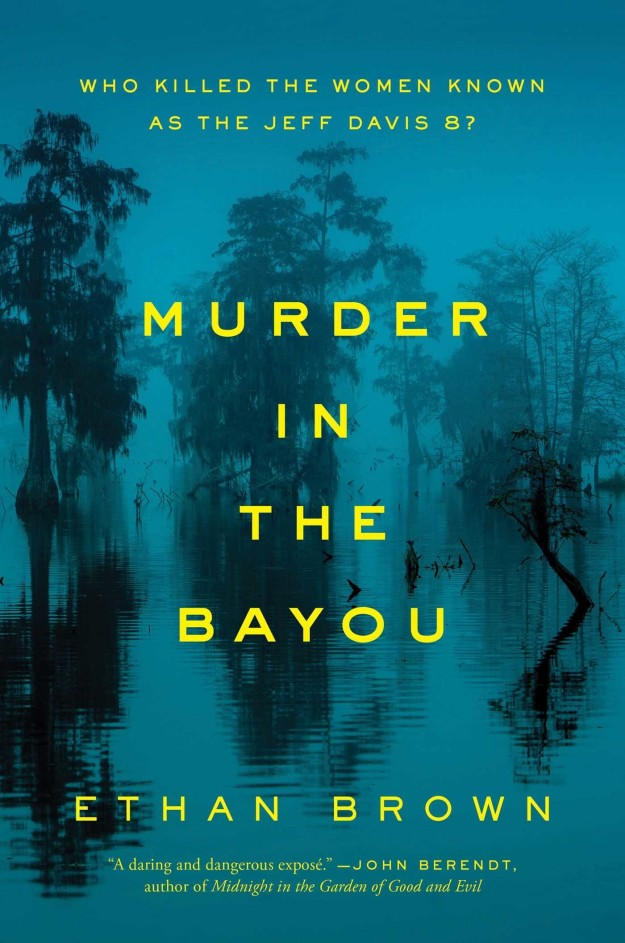 murder in the bayou ethan brown