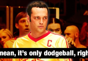 'Dodgeball' Quotes For When You Need To Inspire Your Team