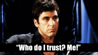 'Scarface' Lines For When Your Ambition Knows No Bounds