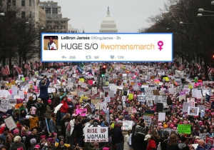 LeBron James Stands With The Women's March