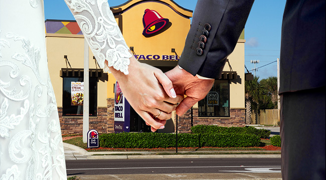 Taco Bell Wedding.You Can Finally Get Married At Taco Bell
