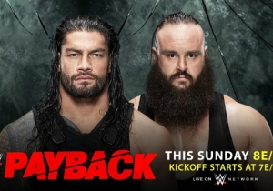 WWE Payback 2017 Open Discussion Thread: House Of Horrors, Reigns vs. Strowman & More